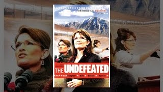 Undefeated - Sarah Palin: The Undefeated