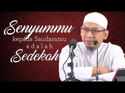 Video Singkat: Senyummu Kepada Saudaramu Adalah Sedekah - Ustadz Muhammad Ali Abu Ibrahim