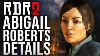 Red Dead Redemption 2 - Abigail Roberts Details!