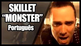 """Download Lagu SKILLET em PORTUGUÊS: """"Monster"""" Gratis STAFABAND"""