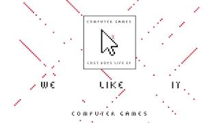 Computer Games - We Like It