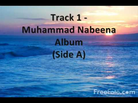 Track 1 - Nasheed Album - Muhammad Nabeena Side B