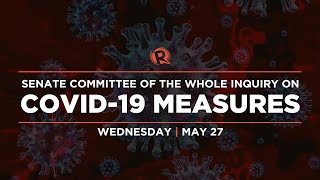 Senate inquiry on effects of COVID-19 on various sectors in the Philippines | Wednesday, May 27