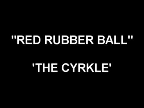 Red Rubber Ball - Cyrkle
