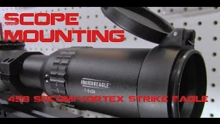 Mounting Vortex Strike Eagle, 458 SOCOM Build, Project Razorback Pt 3