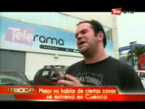 Mejor no hablar de ciertas cosas se estrena en Cuenca