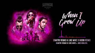 Dimitri Vegas & Like Mike ft Wiz Khalifa - When I Grow Up (Dimitri Vegas & Like Mike X HIDDN Remix)
