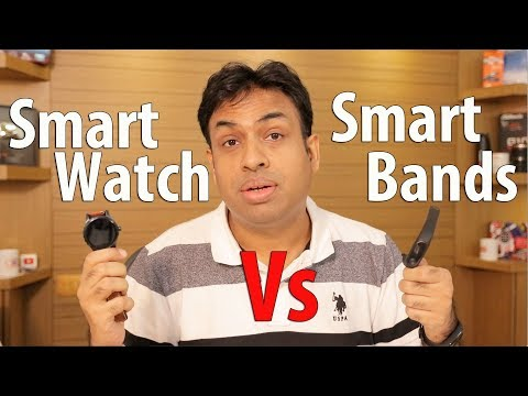 Smart Watches Vs Smart Fitness Bands My Experience After Using Both