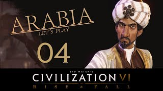 Deity Arabia | Civilization 6 Let's Play | Episode 4 [My. Old. Friend.]