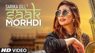 Saak Morhdi: Sarika Gill (Full Song) Desi Crew | Narinder Batth | Latest Punjabi Songs 2019