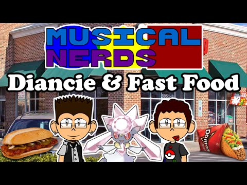 Musical Nerds Adventures - Diancie & Fast Food
