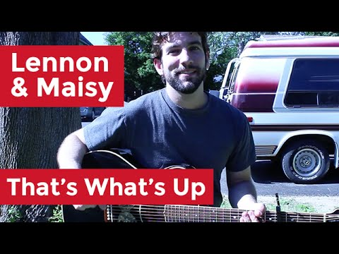 Lennon & Maisy - That's What's Up (Guitar Lesson) by Shawn Parrotte