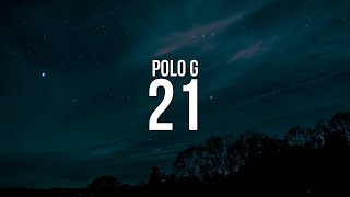Polo G - 21 (Lyrics)