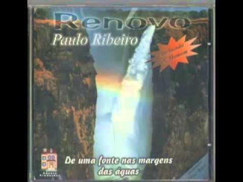 Paulo Ribeiro - Renovo [Discografia Completa]