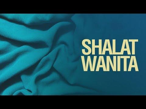 Bab Shalat Wanita - Ustadz Mukhlis Biridha