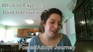 What to Expect: First Home Study Intervew | Foster/Adopt Journey
