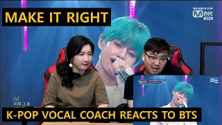 [ENGsub]K-pop Vocal Coach reacts to MAKE IT RIGHT - BTS (live)