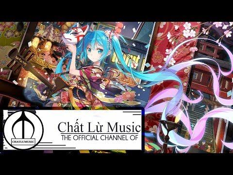 EDM China-X  Nhạc D Gây Nghiện