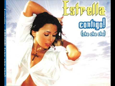 Estrella - Contigo Cha Cha Cha