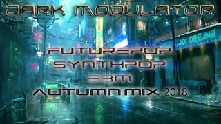 Download Lagu Futurepop / Synthpop / EBM Autumn Mix 2018 From DJ DARK MODULATOR Gratis STAFABAND