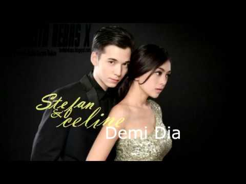 Stefan William ft  Celine Evangelista - Demi Dia 1628 (Lirik Video) ~ BeritaBebasX