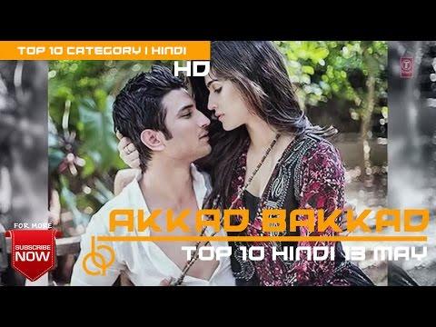 Top 10 hindi songs of the week | Hindi - 13 May 2017 | Bollywood Top 10 Songs