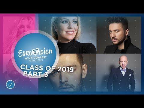 The Eurovision Class of 2019: Part 3: Returning Artists