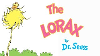 The Lorax by Dr. Seuss - Read Aloud | Brightly Storytime