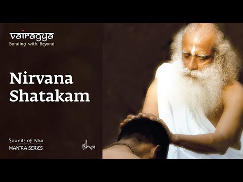 Sounds Of Isha -nirvana Shatakam video