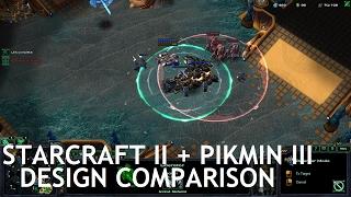 StarCraft II / Pikmin 3 Design Comparison (Game Design & Analysis)