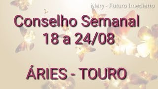 Áries / Touro 18 a 24/08   FUTURO IMEDIATTO watts 11 96707 2846 Mary