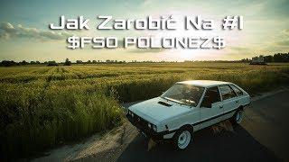 Jak Zarobić Na #1 - FSO POLONEZ 1989r - Strzelecki Garage