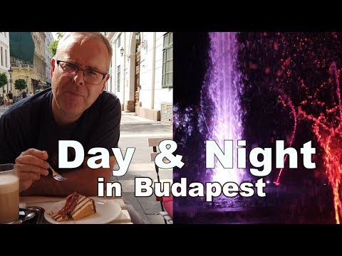 Loving Budapest day and night - food, fun and fountains - travel guide