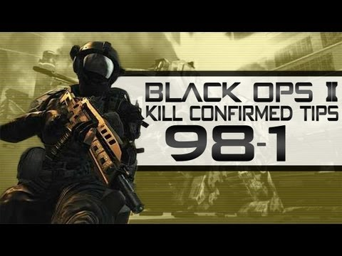 Black Ops 2 98-1 Kill Confirmed - Tips for Kill Confirmed (Blops 2 GameplayCommentary)