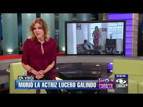 Murió la actriz colombiana Lucero Galindo - Enero 13 de 2013