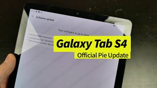 Samsung Releases Android 9.0 Pie Update for US Galaxy Tab S4