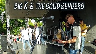 BIG K & THE SOLID SENDERS   Musikfestival Rath Heumar 2015