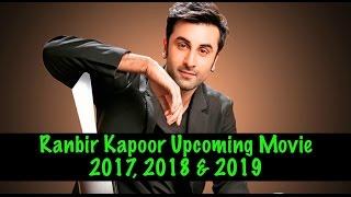 download lagu Ranbir Kapoor Upcoming Movies 2017, 2018 & 2019  gratis