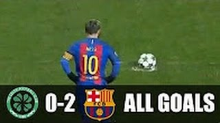 Celtic 0 vs 2 Barcelona (UCL) 2016/2017 All Goals Extended Highlights 23/11/2016