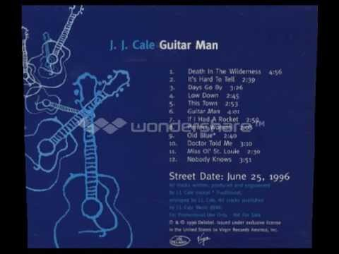 Jj Cale - Days Go By