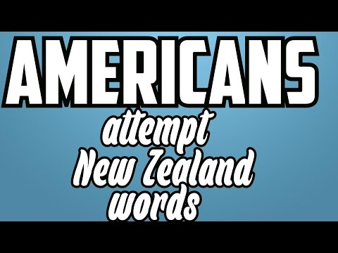 Americans Attempt New Zealand words