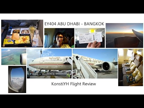 Etihad Airways Flight Review : EY404 Abu Dhabi - Bangkok by KonstiYH