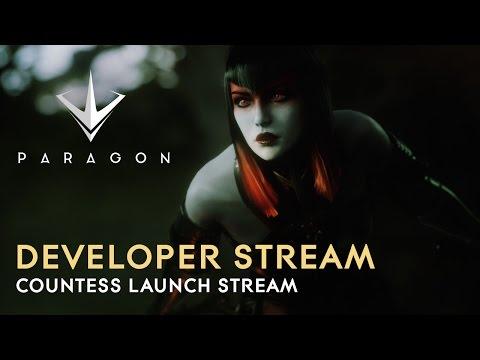 Paragon Developer Live Stream - Countess Launch