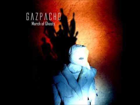 Gazpacho - The Dumb