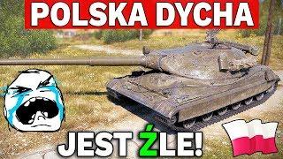 POLSKA DYCHA BĘDZIE SŁABA? - World of Tanks