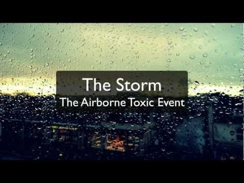 The Storm - The Airborne Toxic Event (Lyrics)