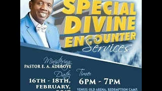 SPECIAL DIVINE ENCOUNTER 2017 WITH PASTOR E. A. ADEBOYE (DAY 1)