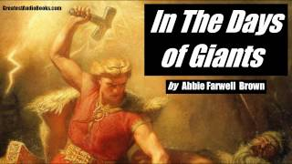 IN THE DAYS OF GIANTS - Thor & Norse Mythology - FULL AudioBook | GreatestAudioBooks.com