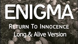 Enigma Return To Innocence Long Alive Version