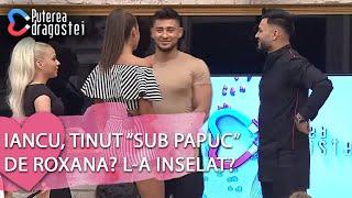 "Puterea dragostei (18.06.2019) - Iancu, tinut ""sub papuc"" de Roxana? L-a inselat? 😱"